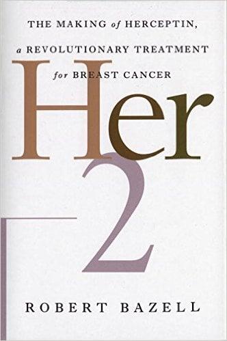 Her-2 Herceptin robert bazell