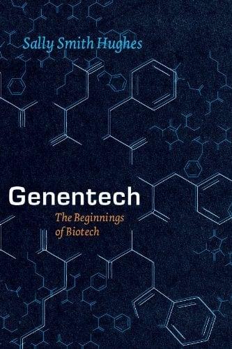 genentech beginnings biotech sally smith hughes