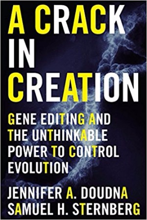 A Crack in Creation Jennifer Doudna biotech books