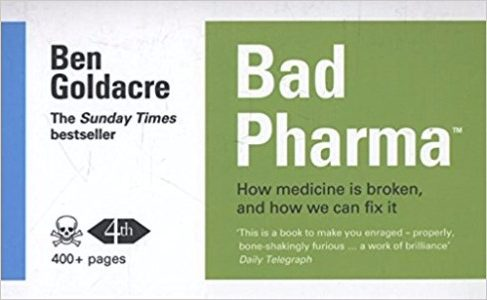 Bad Pharma Ben Goldacre biotech books - Edited