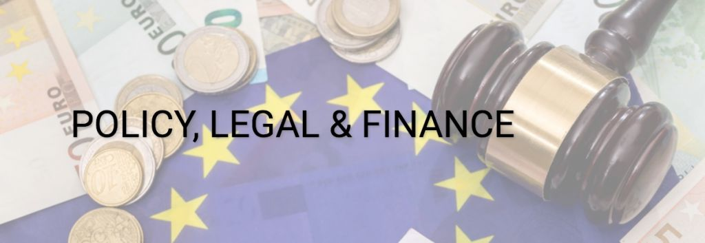 Policy, legal, finance