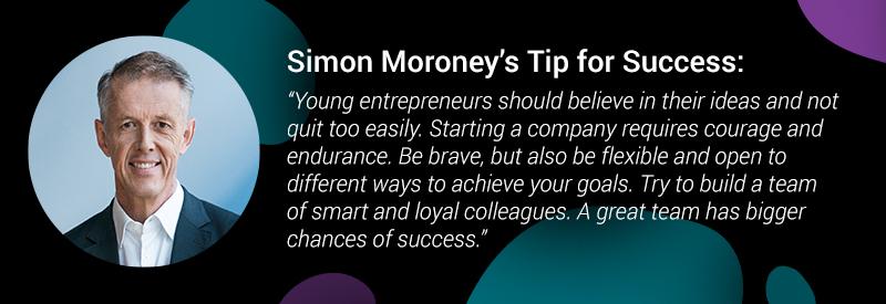 Simon Moroney's Tip for Success