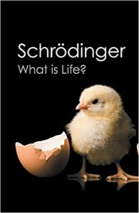 Schrödinger - What is Life - biotech books 2019 - amazon